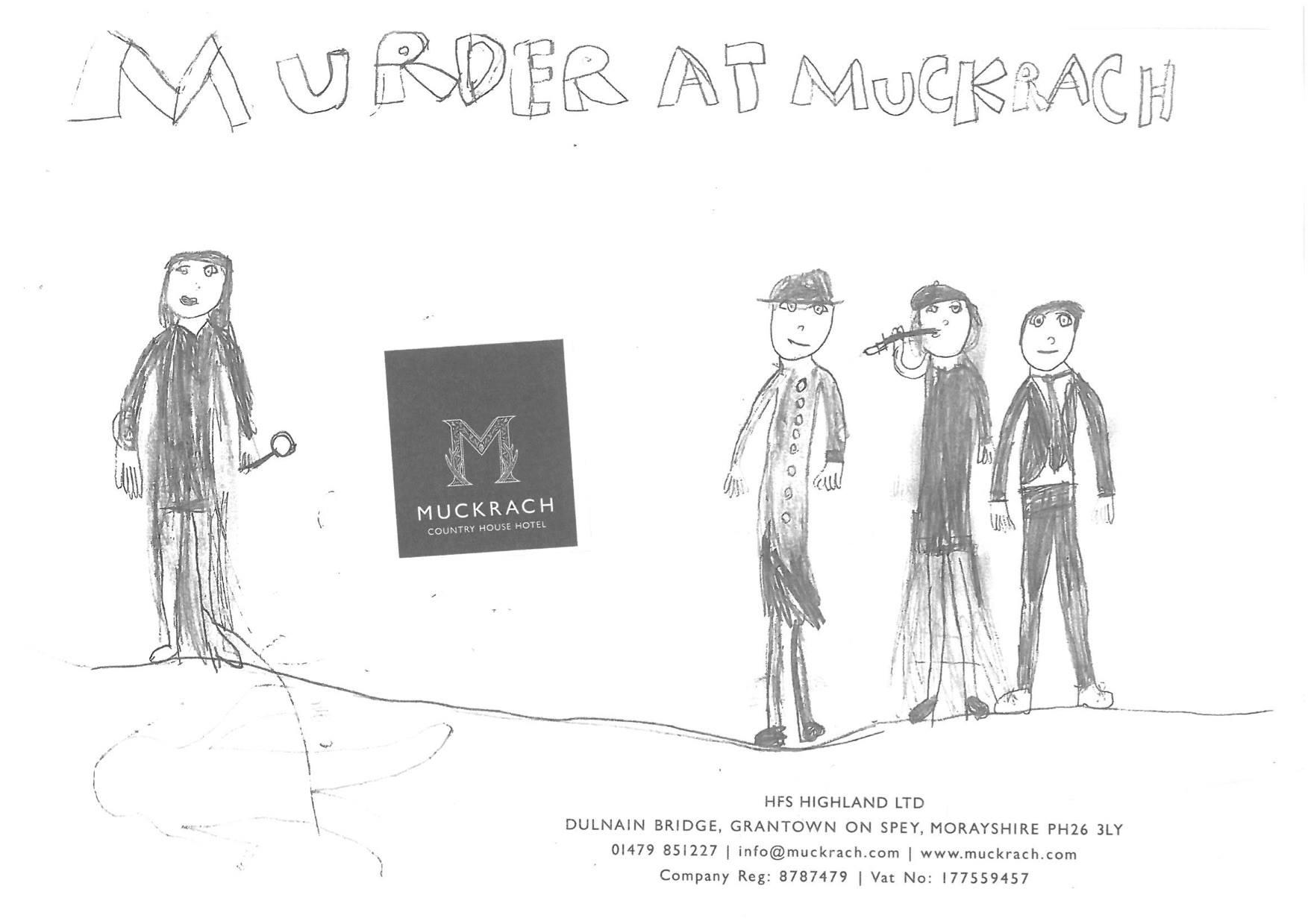 Murder at Muckrach!