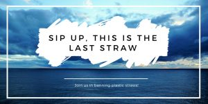 Sip up, this is the final straw…