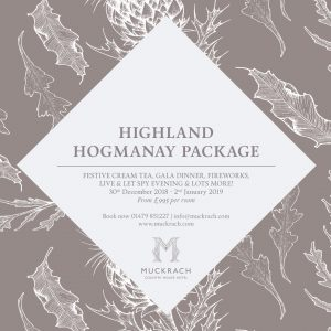 Muckrach's Highland Hogmanay Package