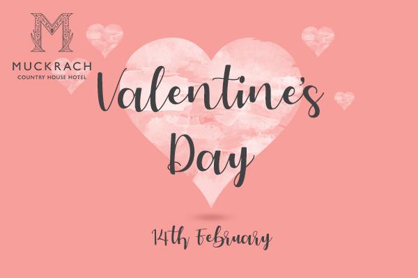 Valentine's Day at Muckrach